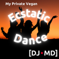 My Private Vegan Ecstatic Dance Party for Susanne in Blocklanda