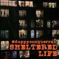 Sheltered Life (Nu-R&B Set, Part 1)