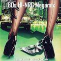 80s HI-NRG Megamix (Original Artists Non-Stop Dance Mix) italo disco high energy electro