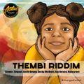 Thembi Riddim