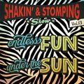 "SHAKIN' & STOMPING Radio show #13 ""Endless Fun under the Sun"""