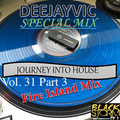 DJ Vic Fire Island Mix - Journey Into House Vol. 31 Part 3