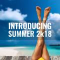 Introducing Summer 2k18 Mix (2018)