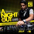 A Night Out Ep. 042 ft. Dj Saur & Jiten Mundhwa