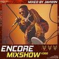Encore Mixshow 366 by Jahwin