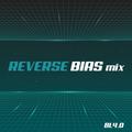 Reverse Bias mix