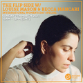 The Flip Side w/ Louise Mason & Becca Mancari International Women's Day Special 7th March 2021