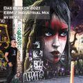 Das Bunker Spring 2021 Industrial & EBM mix by HIV+