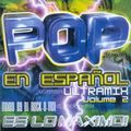 Pop en Español vol. 2 Es Lo Maximo! by Dj Rock-O-Mix