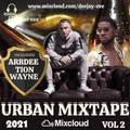 Urban Mixtape 2021 Vol 2. Ft. ArrDee // Tion Wayne // Dave // Stormzy // Russ Millions // A1 x J1