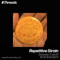 Repetitive Strain - 11-Jul-20