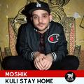 MOSHIK   Kuli Stay Home