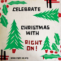 Celebrate Christmas with Right On!