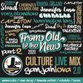 Quarantine Culture LiveMix FromOldtotheNew side C Luciano ShyFx Bounty Killer ShyFx Kabaka Shakalab