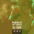 WANDERLUST 4.21 (DJ TABU) - part.1