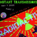 Mutant Transmissions May 7/20 Part I - Kraftwerk Tribute/Bestial Mouths Premier! +lots of New Shit!