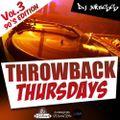 @DJ_Jukess - Throwback Thursdays Vol.3: The 90s Special Part.2