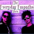 The Everyday Empaths Show: Episode 1