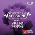 House Feeling Sessions #016 - Guest: Julio Jose