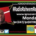 #RadioRaheemShow on Igrooveradio.com #JARIA #ARTISTSVILLAGE #CROSSNATIONALVIBES