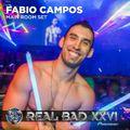 REAL BAD XXVI - Main Room - DJ Fabio Campos