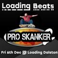 Loading Beats: Pro Skanker
