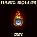 Hard Rollin 027