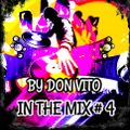 In The Mix #4 by Vittorio Gerlini (Dj Don Vito)