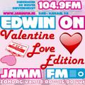 """ EDWIN ON VALENTINE LOVE edition "" 14-02-2021 JammFm Valentine's Sunday with Edwin van Brakel"