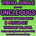 Uncle Dugs Vibena History Of Bass Music Bassment Sessions 014 09-04-2020