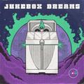 Jukebox Dreams with Nathemaker (Jul 19 2021)