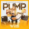 Pump EP.13 // EDM, House, Top40, Latin // Clean // @DJChrisStyles on IG