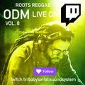 ODM Live on Twitch vol 8