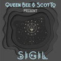 Queen Bee & Scotto Present: Sigil (Remote House Mix)