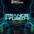 Matt Rodgers - TranceFused 053