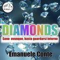 Diamonds: sono ovunque, basta guardarsi intorno