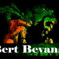 Bert Bevans, courtesy of Jonesy Pt 2