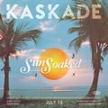 Kaskade - Sunsoaked (First 2hrs)