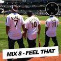 Hip Hop Half Hour: Mix 8 - Feel That