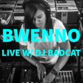 Bwenno Live w/ DJ Badcat