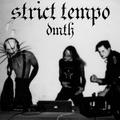 DMTH - Strict Tempo 04.15.2021