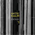 earconditioning #7 — HNTR/KALM #1