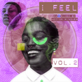 I FEEL Vol 2