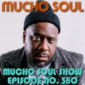 Mucho Soul Show No.580