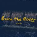 Burn The Roots S05E40 Przepływ