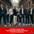 GO FEET! Radio #524 :: LIVE Recording Wednesday :: Pannonia Allstars Ska Orchestra at Artemovszk