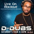Live with DJ D-Dubs - Live set 08th August 2020 - Hip Hop, Reggaeton and Dancehall