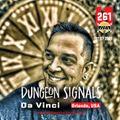 Dungeon Signals Podcast 261 - Da Vinci