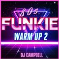 80's Funkie Warm Up Vol.2