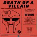 Death Of A Villain   Vol. 2   Joey Bada$$, Czarface, King Geedorah, Four Tet, Kool Keith, Madvillain
